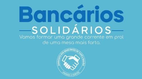 Bancários Solidários: Sindicato de Tupã e região lança campanha de arrecadação de alimentos